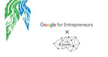 ล้ำหน้าโชว์ GFE-X-Hubba-351x185 HUBBA เข้าร่วมเครือข่ายระดับโลกของ Google for Entrepreneurs