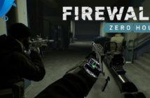 ล้ำหน้าโชว์ FIREWALL ZERO HOUR เกมใหม่บน PlayStation VR ขาย 28 ส.ค. นี้ PlayStation VR PlayStation 4 FIREWALL ZERO HOUR